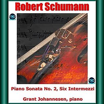 Schumann: Piano Sonata No. 2, Six Intermezzi