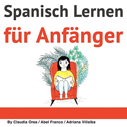 Spanisch: Kurzgeschichten für Anfänger [Spanish: Short Stories for Beginners] cover art