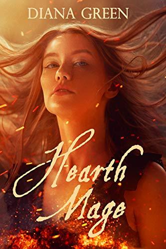 Hearth Mage: A Short Story