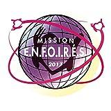 Songtexte von Les Enfoirés - Mission E.N.F.O.I.R.E.S. 2017