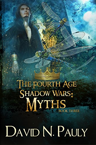 Myths: A Nostraterra Fantasy Novel (The Fourth Age: Shadow Wars Book 3) (English Edition)