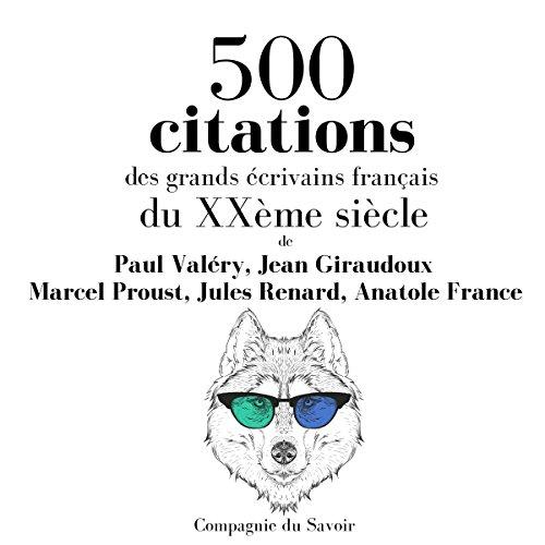 Couverture de 500 citations des grands écrivains français du XXème siècle
