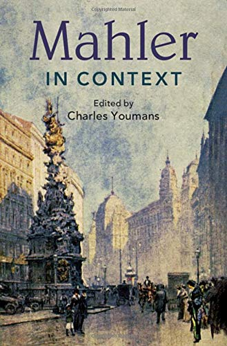 Compare Textbook Prices for Mahler in Context Composers in Context  ISBN 9781108423779 by Youmans, Charles