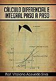 Calculo Diferencial E Integral Paso a Paso