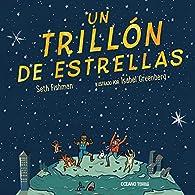 Un trillón de estrellas par Seth Fishman