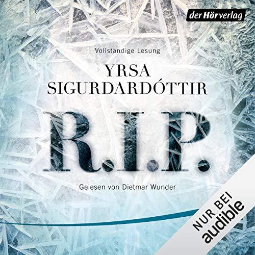 R.I.P. (German edition)     Huldar & Freyja 3              By:                                                                                                                                 Yrsa Sigurdardóttir                               Narrated by:                                                                                                                                 Dietmar Wunder                      Length: 11 hrs and 56 mins     Not rated yet     Overall 0.0