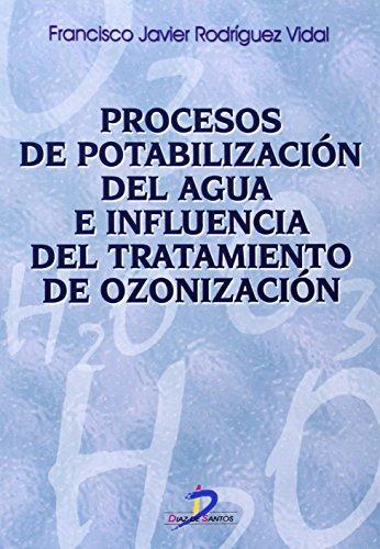 Procesos de potabilización del agua e influencia del tratamiento de ozonización