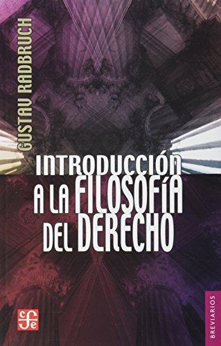 Introduccion a la Filosofia del Derecho (Colec. Breviarios)