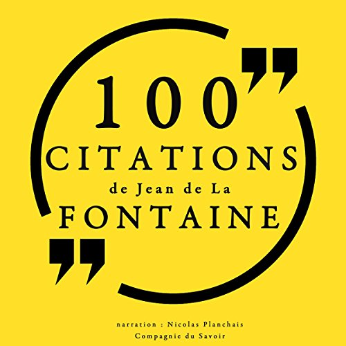 Couverture de 100 citations de Jean de La Fontaine