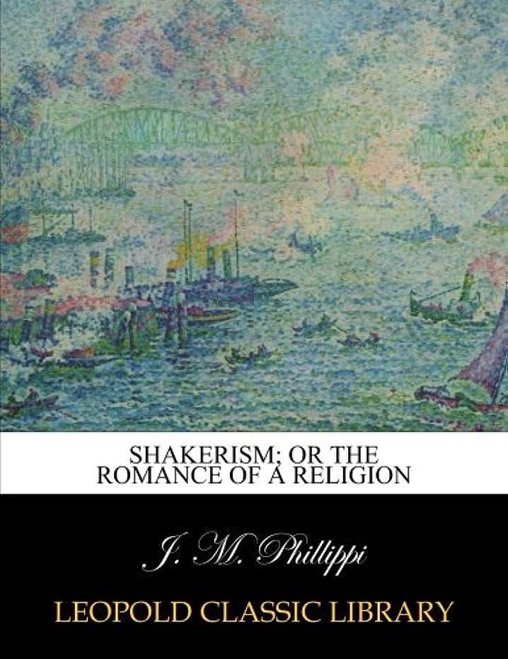 黙認するインターネットスワップShakerism; or the romance of a religion