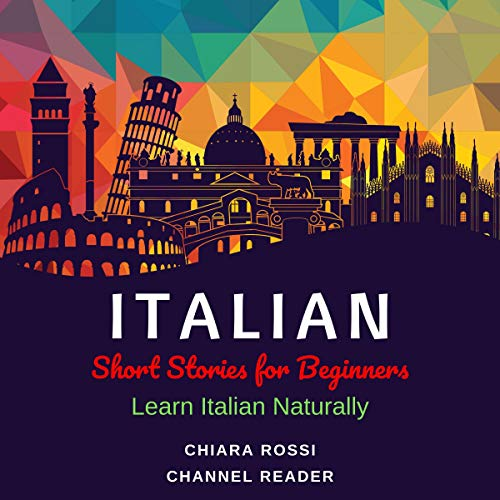 Italian Short Stories for Beginners: Learn Italian Naturally audiobook cover art