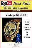 Top25 Best Sale Higher Price in Auction - ROLEX