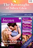 The Kavanaghs of Silver Glen - Luxus und Leidenschaft - 7-teilige Serie (eBundle)