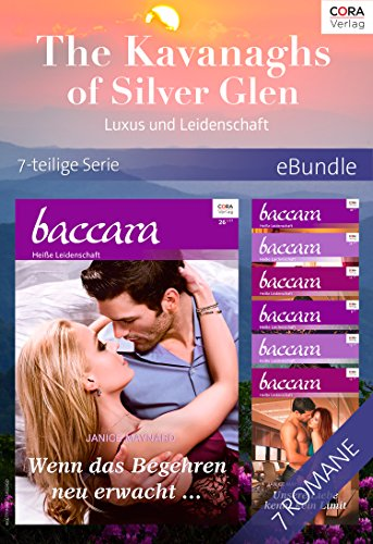 The Kavanaghs of Silver Glen - Luxus und Leidenschaft - 7-teilige Serie (eBundle) (German Edition)