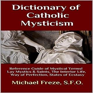 Dictionary of Catholic Mysticism audiobook cover art
