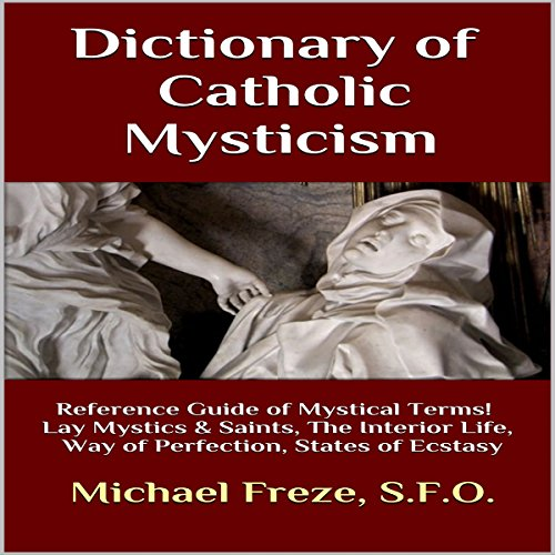 Dictionary of Catholic Mysticism audiobook cover art