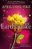 Earthquake by Aprilynne Pike (2014-07-31)