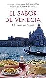 El sabor de Venecia: A la mesa con Brunetti (Biblioteca Abierta)
