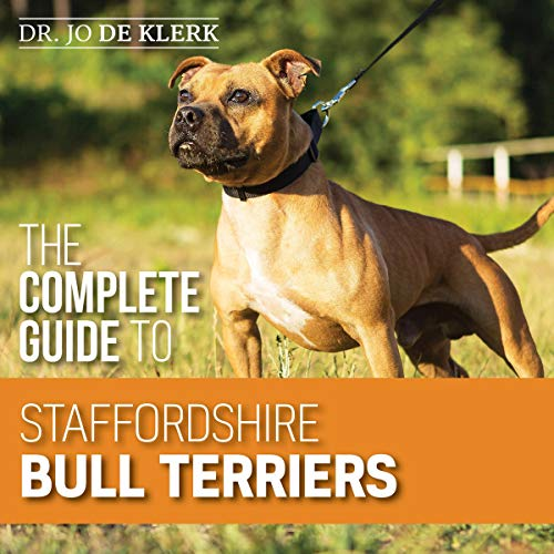 The Complete Guide to Staffordshire Bull Terriers cover art