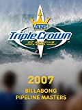 2007 - Billabong Pipeline Masters