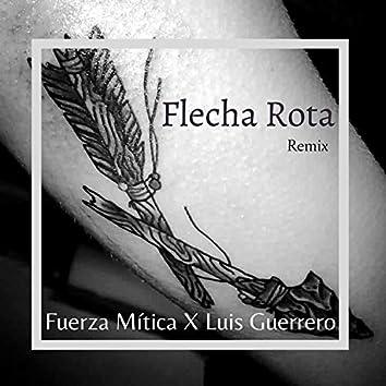 Flecha Rota (Remix)