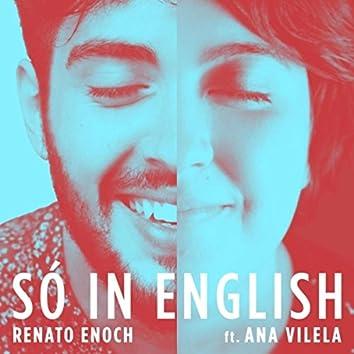 Só in English (Acústico) [feat. Ana Vilela]