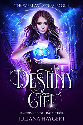 Destiny Gift (The Everlast Series Book 1) Kindle Edition by Juliana Haygert  (Author)