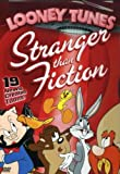 Looney Tunes - Stranger Than Fiction