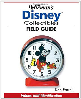 Warman s Disney Collectibles Field Guide  Values And Identification  Warman s Field Guide