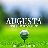 マスターズ ゴルフテーマ「AUGUSTA」ORIGINAL COVER