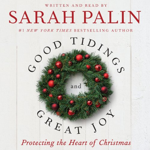 Good Tidings and Great Joy audiobook cover art