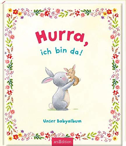 Hurra, ich bin da!: Unser Babyalbum | 80 Seiten zum Festhalten der schönsten Momente mit eurem Baby