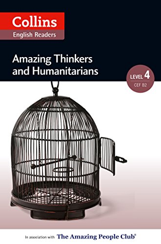Amazing Thinkers and Humanitarians: B2 (Collins Amazing People ELT Readers) (English Edition)