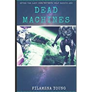 Dead Machines
