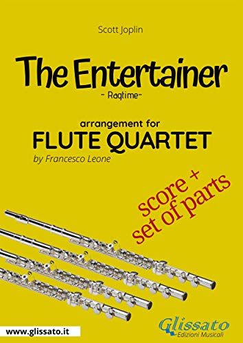 The Entertainer - Flute Quartet score & parts: Ragtime (Italian Edition)