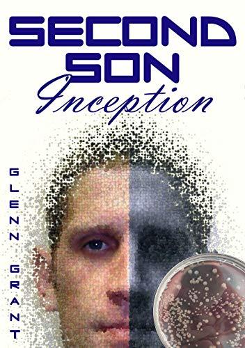 Second Son: Inception (English Edition)