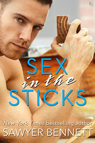 Download Sex in the Sticks: A Love Hurts Novel (English Edition) B01MSL0FET