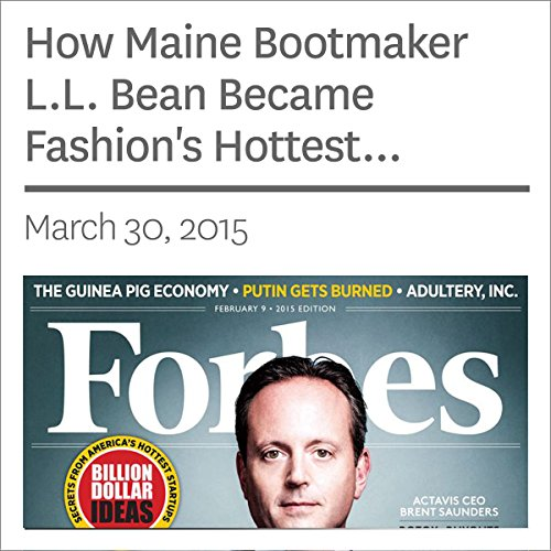 How Maine Bootmaker L.L. Bean Became Fashion's Hottest Company audiobook cover art