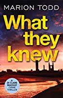 What They Knew: A page-turning Scottish detective book (Detective Clare Mackay)