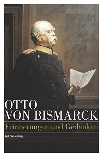 Otto von Bismarck – Politisches Denken