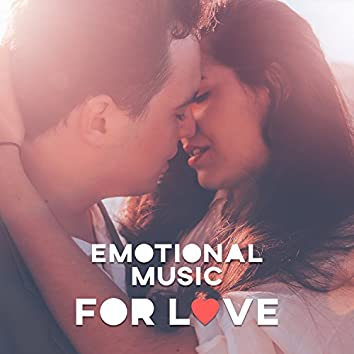 Emotional Music for Love