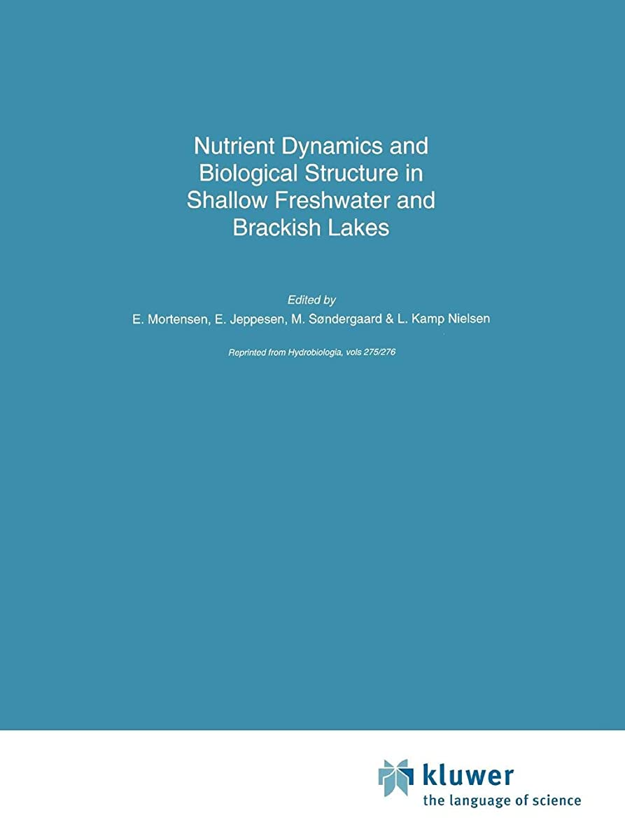 選出する可決作るNutrient Dynamics and Biological Structure in Shallow Freshwater and Brackish Lakes (Developments in Hydrobiology)