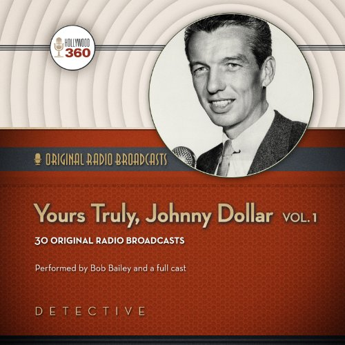 Yours Truly, Johnny Dollar, Volume 1 copertina