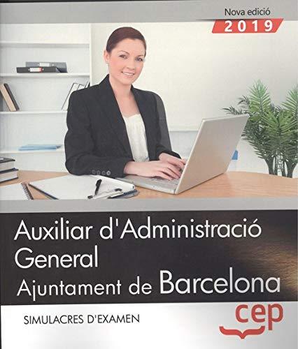 Auxiliar d administracio general ajuntament de barcelona simulacres