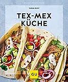 Tex-Mex Küche (GU KüchenRatgeber)