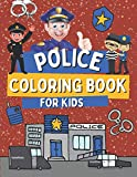 Police Coloring Book For Kids: Coloring Pages with Cop Cars, Poliemen and Police Dogs, Gift Idea for Toddlers