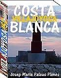 Costa Blanca: Villajoyosa (150 imágenes)
