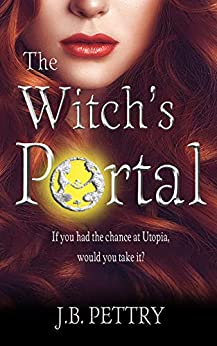 The Witch's Portal by [J.B. Pettry]