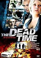 THE DEADTIME ザ・デッドタイム [DVD]