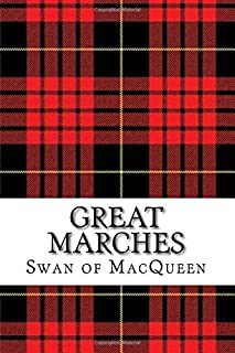 Great Marches: Thirty Tunes for the Bagpipes and Practice Chanter